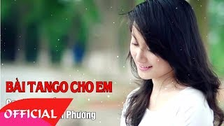 Bài Tango Cho Em - Lê Hiếu | Nhạc Trữ Tình 2017 | MV Audio