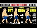 KBB #8 : Best Exercise INTENSITY to Loose Weight, Grow Muscle or Get Paper thin Skin | Dr.Education