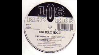 106 Project-Warning 106 (dream light mix)