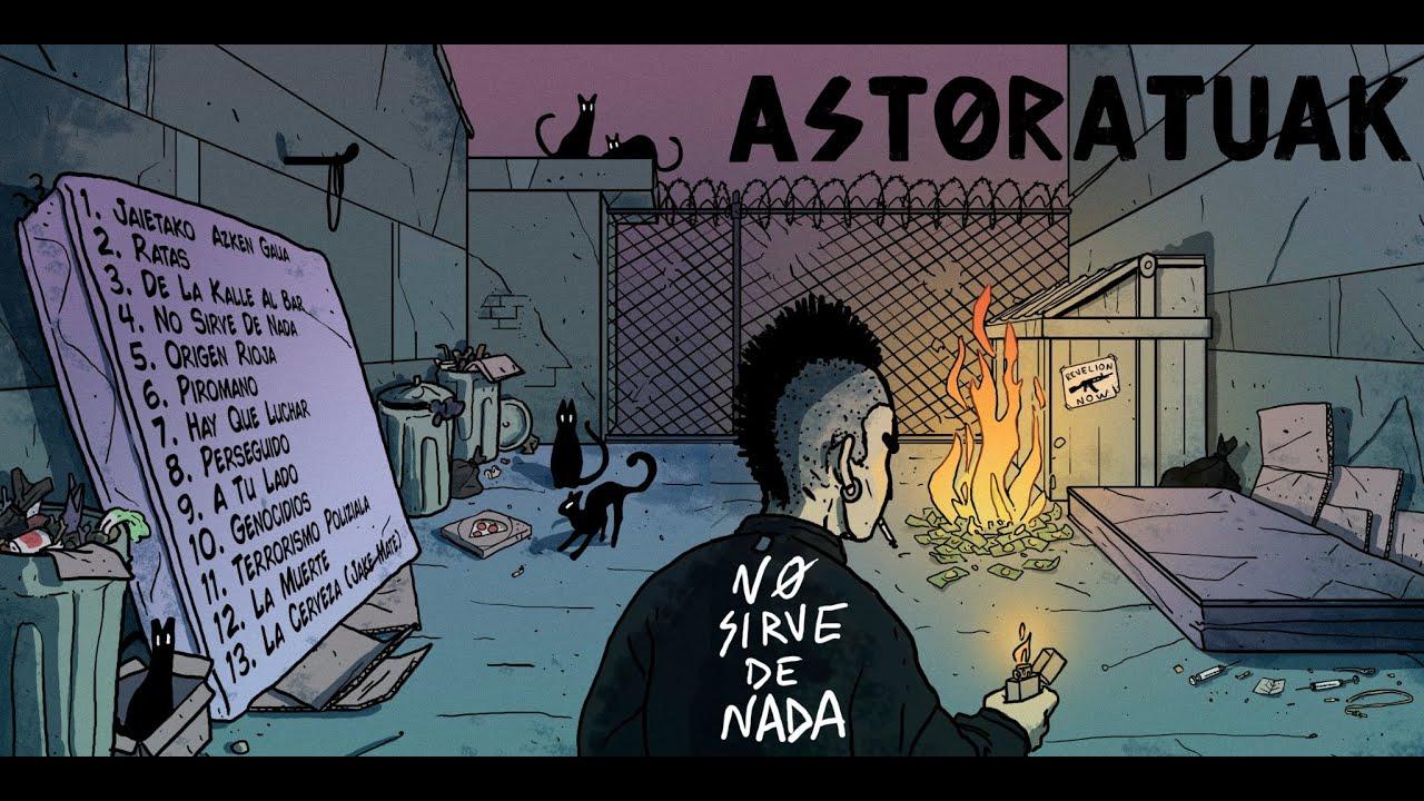 """💿 Disco:  Ya disponible """"NO SIRVE DE NADA"""": 🏴 Astoratuak 🏴"""