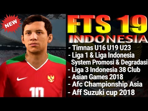 Download FTS 19 Mod Indonesia Full Timnas U16 U19 U23 Legends,Asian Games 2018,Full Liga Indonesia