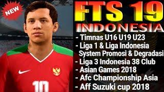 Download FTS 19 Mod Indonesia Full Timnas U16 U19 U23 Legends Asian Games 2018 Full Liga Indonesia