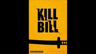 Kill Bill - Soundtrack - Kill Bill Theme (HIGH QUALITY)