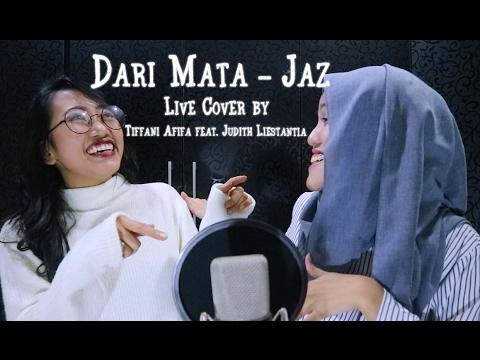 Dari Mata - Jaz (Live Cover feat. Judith Liestantia)