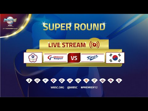 Chinese Taipei V Korea - WBSC 2019 Premier12 - Super Round