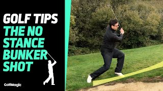 Golf Tips | The No Stance Bunker Shot | GolfMagic