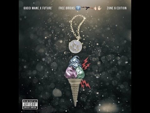 Gucci Mane & Future - Kinda Dope (Free Bricks 2 : Zone 6 Edition)