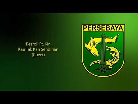 Kau Tak Kan Sendirian / Emosi Jiwaku (Cover) - Rezroll Feat. Kin
