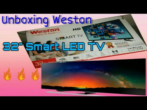 """Unboxing Weston 32"""" Smart LED TV/ Android 4.4.0 TV/Under 15,000 Rupees"""