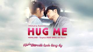 [Vietsub] Hug me | Momoland @  The Great Seducer OST Part.1