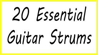Top 20 Essential Guitar Strums