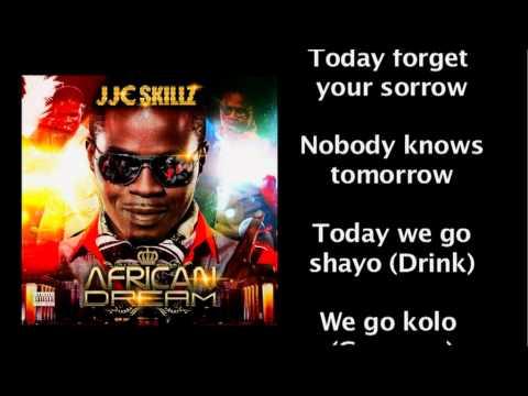 JJC AFRICAN DREAM -SAY NO MORE - LYRICS