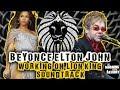 Beyoncé Elton John working on New Lion King Soundtrack