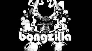 Bongzilla- Greenthumb