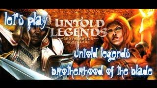 Untold legends brotherhood of the blade part 1 - it begins