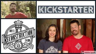 Rural Missouri Coffee Roaster: Reconstruction Coffee Roasters' Kickstarter Launch 2019