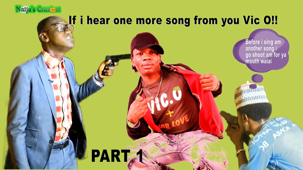 Download Vic.O - The Greatest Nigerian Rapper..Not .Part 2- Hilarious Parody