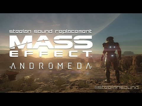 MASS EFFECT : ANDROMEDA (Steelan Rework) [FREE SOUNDS EFFECTS]