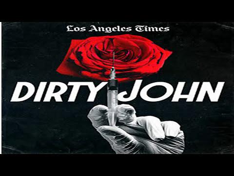 dirty john A true story podcast by Wondery Dirty John Part 3: Filthy