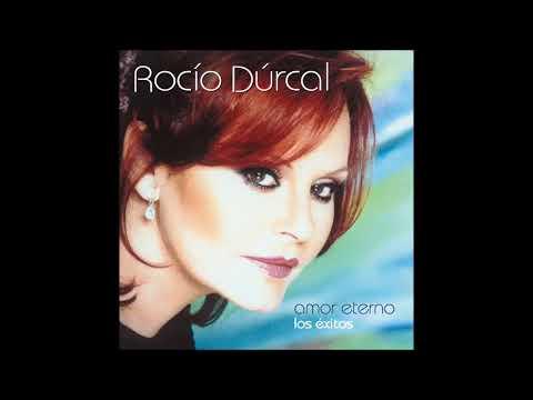 Rocío Dúrcal - Amor Eterno: Los Éxitos 2006 (CD COMPLETO)