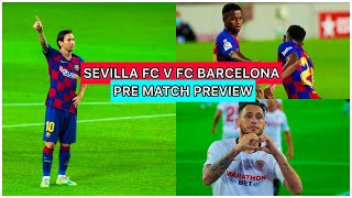 Barcelona will be facing sevilla away, which one of the toughest games yet for fc this season. we have had early warnings lately about ...