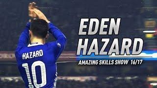 Eden Hazard ● Skills Show 2016/17 ● FULL HD