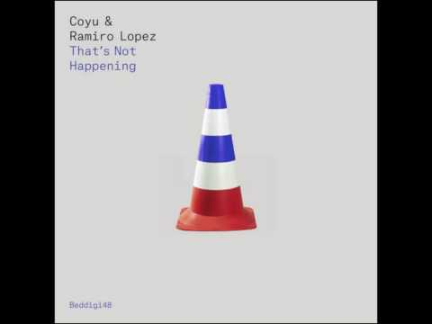 Coyu & Ramiro Lopez - Requiem For The Crazyness (Original Mix)