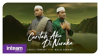 Fadzli FarEast Ft. Maliq Suhaimi - Carilah Aku Di Neraka (Official Music Video)