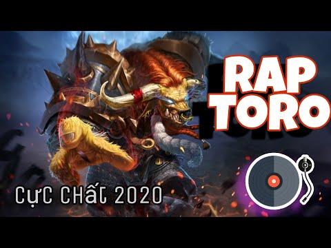 Rap Toro cực chất 2020- Liên Quân Mobile