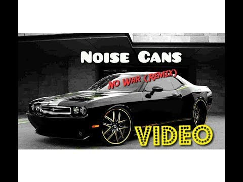 NOISE CANS - NO WAR ● Yellow Claw REMIX ●