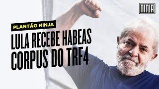 Baixar Plantão NINJA - #LulaLivre - Lula recebe habeas corpus do TRF4
