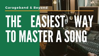 The Easiest Way To Master a Song