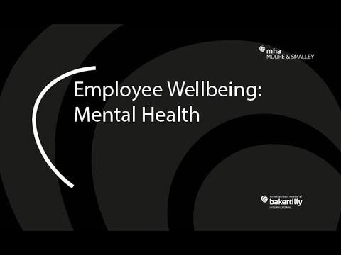 Employee Wellbeing: Mental Health