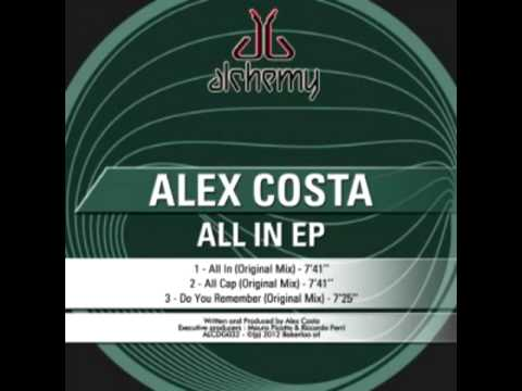 Download Alex Costa - Do You Remember (Original Mix)