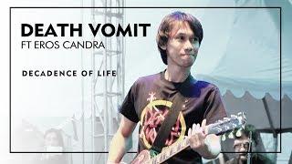 Death Vomit feat Eros Candra - Decadence Of Life ( Live at Jogjarockarta ) Official HD MP3