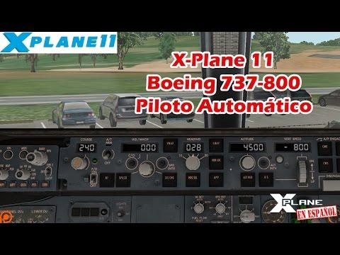 X-Plane 11 - B737-800 - Piloto Automático