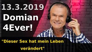 Dieser Sex hat mein Leben verändert - Domian4Ever 2019-03-13 📻