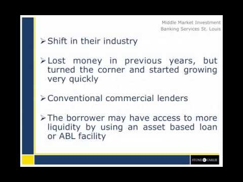 Asset Based Lending in the Middle Market - Financing a Manufacturing or Distribution Business