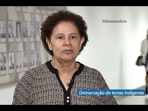 #falasenadora: Regina questiona lentidão no processo de demarcação de terras indígenas