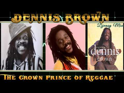 Dennis Brown Best of Greatest Hits (Remembering Dennis Brown)mix By Djeasy