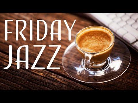 Morning Friday Bossa JAZZ - Fresh Coffee JAZZ Playlist - Good Morning!