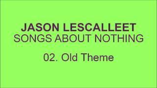 Jason Lescalleet - Old Theme