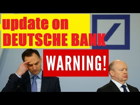 DEUTSCHE BANK UPDATE