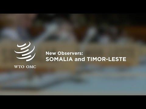 New WTO Observers: Somalia and Timor-Leste
