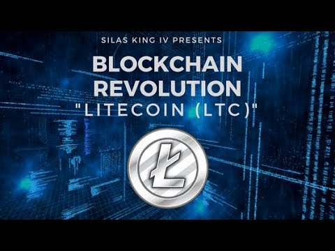 Silas King IV - Litecoin (LTC) Review (Blockchain Revolution)