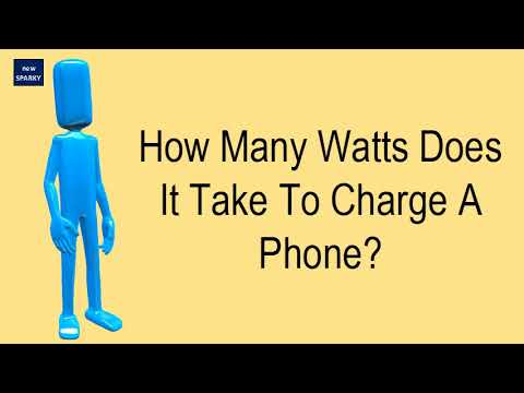 How Many Watts Does It Take To Charge A Phone