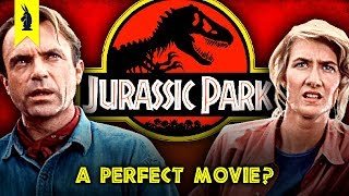 JURASSIC PARK: A Perfect Movie? - The Good, The Bad & The Brilliant