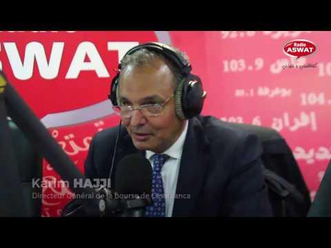 """Karim Hajji : DG de la Bourse de Casablanca invité de """"Libre échange"""""""