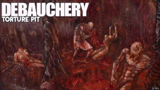Watch Debauchery Torture Pit video