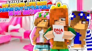 Video My Other Life #25-FINDING OUT LITTLE KELLY IS MY REAL SISTER!! (Minecraft Roleplay) download MP3, 3GP, MP4, WEBM, AVI, FLV Agustus 2017